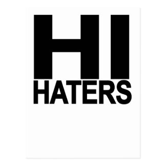 Hi hater Bye hater tee..png Postcard