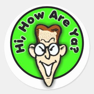 Hi how are ya? Sticker