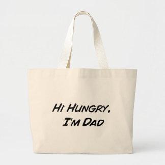 Hi Hungry, I'm Dad Large Tote Bag