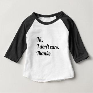 Hi I Don't Care Baby T-Shirt