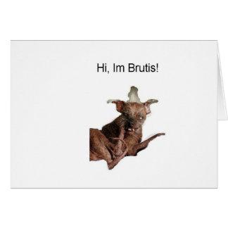 Hi im brutis greeting card