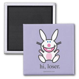 Hi Loser Magnet