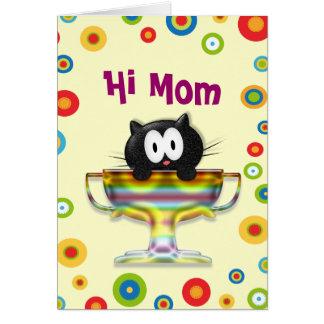 Hi Mom Greeting Card