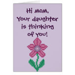 Hi Mom, your daughter is thinking of you! Notecard Greeting Cards