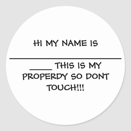 HI MY NAME IS ________________________ THIS IS ... CLASSIC ROUND STICKER