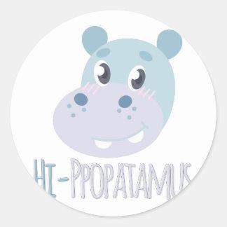 Hi-ppopatamus Round Sticker
