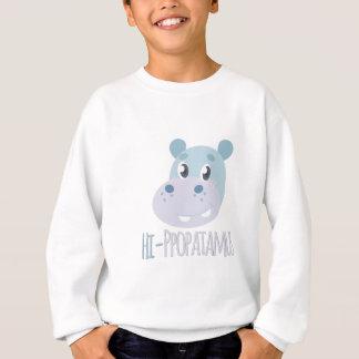 Hi-ppopatamus Sweatshirt