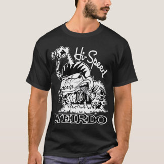 Hi-Speed Weirdo Shirt