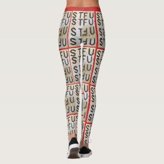 Hi STFU leggings