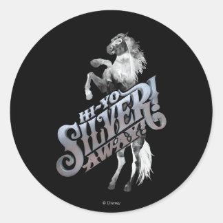 Hi -Yo Silver! Away! 2 Classic Round Sticker