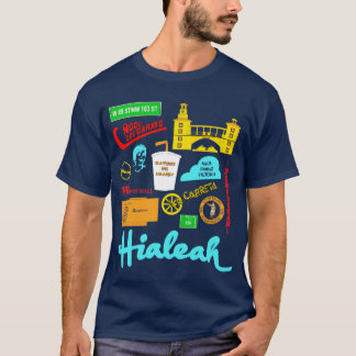 Hialeah Life (in color) T-Shirt