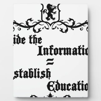 Hide The Information Establish Education Plaque