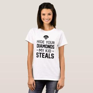 Hide Your Diamonds, My Kid Steals T-Shirt