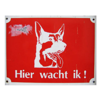 """Hier wacht ik!"" Guard dog sign postcard"