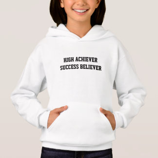 High Achiever Success Believer Kids' Hoodie