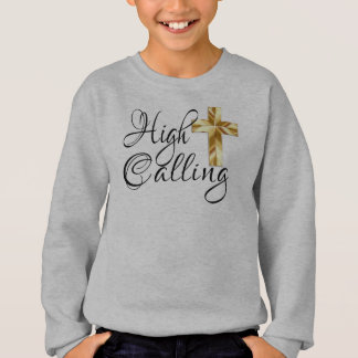 High Calling with Cross and Scripture Sweatshirt