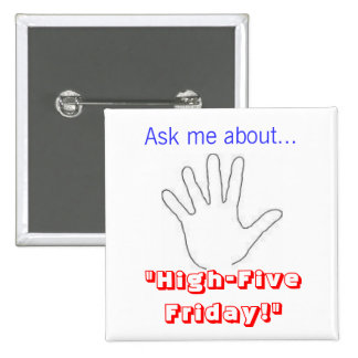 High Five Friday Button