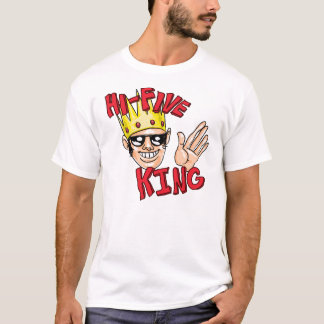 High Five King T-Shirt
