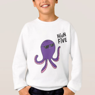 High Five Octopus! Sweatshirt