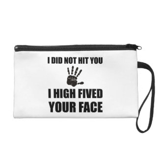 High Fived Your Face Wristlet