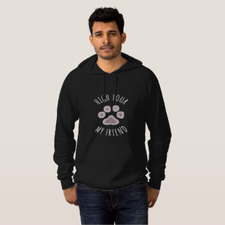High Four My Friend Funny Dog Hoodie