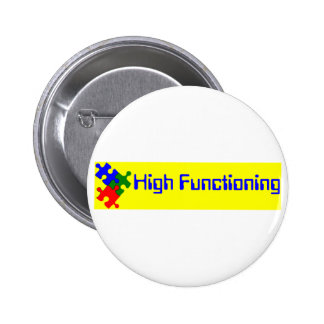 High Functioning Autistic Pin