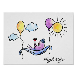 """High Life"" Comic bird in a floating hammock Poster"