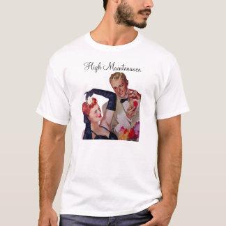 High Maintenace T-Shirt