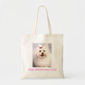 High Maintenance Girl! Tote Bag