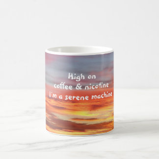 High on coffee & nicotine sunrise mug