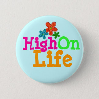 High On Life 2 Inch Round Button