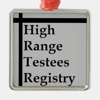 High Range Testees Registry (HRTR) Metal Ornament