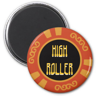 High Roller Magnet