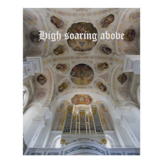 High soaring above organ poster