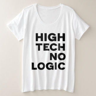HIGH TECH NO LOGIC 2 PLUS SIZE T-Shirt