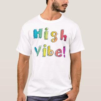 High Vibe T-Shirt