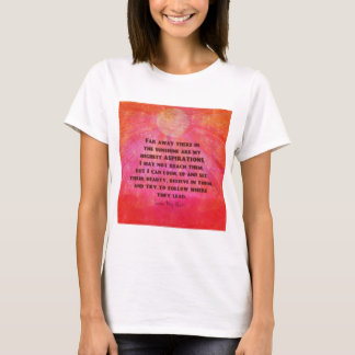 Highest Aspirations quote Louisa May Alcott T-Shirt