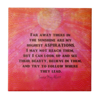Highest Aspirations quote Louisa May Alcott Tile