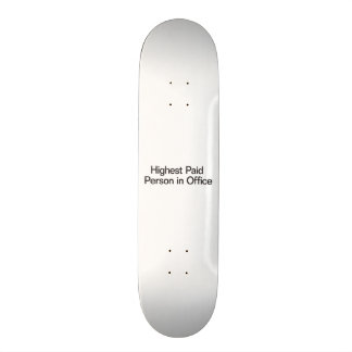 Highest Paid Person in Office Custom Skate Board