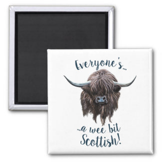 Highland Cow Says Everyone's Scottish! Magnet