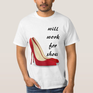 Highly Motivated: Will Work for Shoes (Maybe) Tee Shirts