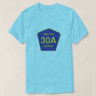 Highway 30A sign Walton County Florida shirt