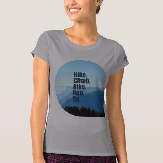 Hike.Climb.Bike.Run. T-shirt