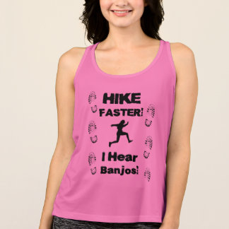 Hike Faster! Funny tank top