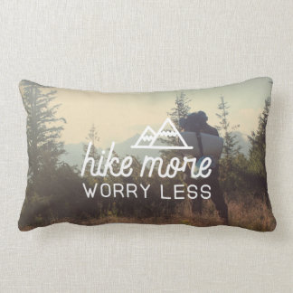 Hike More, Worry Less Throw Pillow