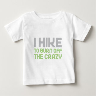 Hike off the Crazy Baby T-Shirt