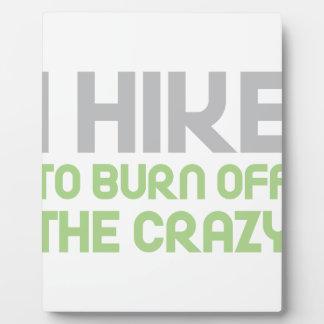 Hike off the Crazy Plaque