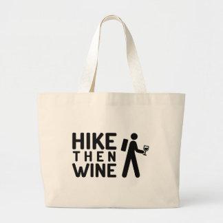 Hike then Wine Tote Jumbo Tote Bag