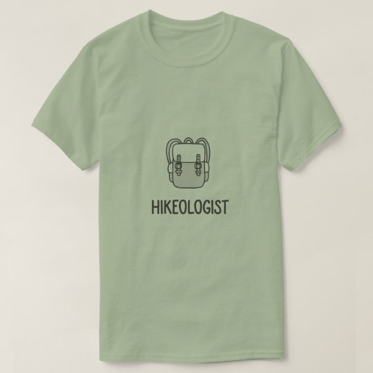 Hikeologist funny outdoor nature lovers hiker T-Shirt