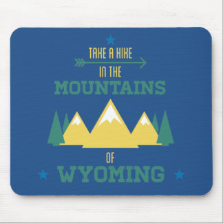 Hiking in Wyoming Mouse Pad